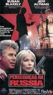 Perseguição na Rússia (Russian Holiday)