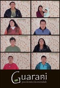 Guarani - povo da mata e da universidade - Poster / Capa / Cartaz - Oficial 1