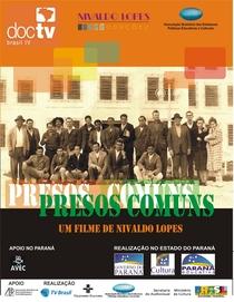 Presos Comuns - Poster / Capa / Cartaz - Oficial 1