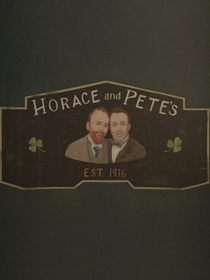 Horace and Pete  - Poster / Capa / Cartaz - Oficial 1