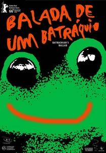 Balada de Um Batráquio - Poster / Capa / Cartaz - Oficial 2