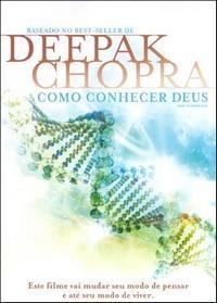 Deepak Chopra - Como Conhecer Deus - Poster / Capa / Cartaz - Oficial 1