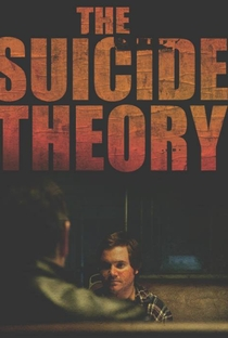 The Suicide Theory - Poster / Capa / Cartaz - Oficial 4