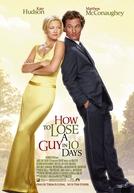 Como Perder um Homem em 10 Dias (How to Lose a Guy in 10 Days)