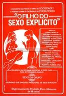 O Filho do Sexo Explícito (O Filho do Sexo Explícito)