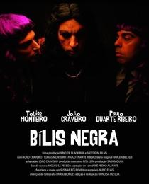 Bílis Negra - Poster / Capa / Cartaz - Oficial 1