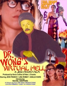 Dr. Wong's Virtual Hell (Dr. Wong's Virtual Hell)