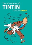 As Aventuras de Tintim - 3ª Temporada (The Adventures of Tintin - Season 3)