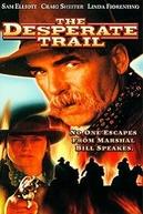 Na Trilha dos Desesperados (The Desperate Trail)