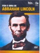 Vida e Obra de Abraham Lincoln  (Vida e Obra de Abraham Lincoln )