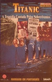 Titanic - A Tragédia Contada pelos Sobreviventes - Poster / Capa / Cartaz - Oficial 1