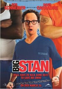 Big Stan: Arrebentando na Prisão - Poster / Capa / Cartaz - Oficial 3