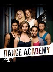 Dance Academy (1ª Temporada) - Poster / Capa / Cartaz - Oficial 1