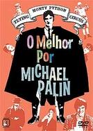 Monty Python - O Melhor por Michael Palin (Monty Python's Personal Best: Michael Palin's Personal Best)