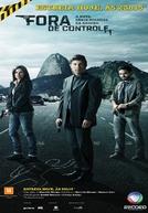 Fora de Controle (1ª Temporada)