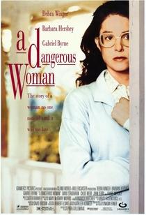 Uma Mulher Perigosa - Poster / Capa / Cartaz - Oficial 1
