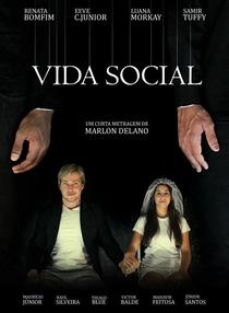Vida Social - Poster / Capa / Cartaz - Oficial 1