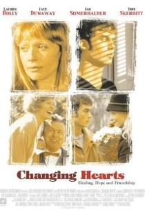 Changing Hearts - Poster / Capa / Cartaz - Oficial 1