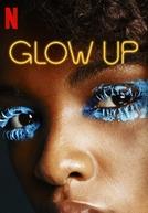 Glow Up (1ª Temporada)