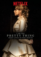 O Último Capítulo (I Am the Pretty Thing That Lives in the House)