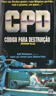C.P.D - Código para Destruição (Peng! Du bist tot!)