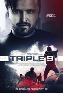 Triple 9: Polícia em Poder da Máfia - Poster / Capa / Cartaz - Oficial 4