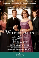 When Calls The Heart: New Year's Wish (When Calls The Heart: New Year's Wish)