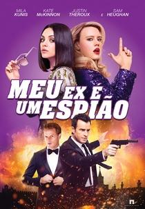 Meu Ex é um Espião - Poster / Capa / Cartaz - Oficial 11
