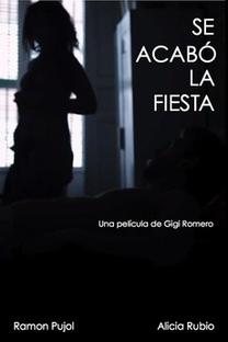 A Festa Acabou - Poster / Capa / Cartaz - Oficial 1