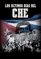 Os últimos dias de Che (Los Últimos días del Che)