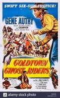Cavaleiros Fantasma de Goldtown (Goldtown Ghost Riders)