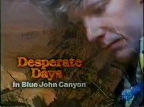 Dias de Desespero no Blue John Canyon - Poster / Capa / Cartaz - Oficial 1