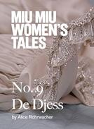 De Djess - Miu Miu Women's Tales (De Djess - Miu Miu Women's Tales)