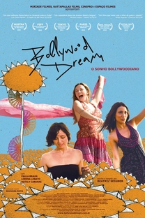 Bollywood Dream - O Sonho Bollywoodiano - Poster / Capa / Cartaz - Oficial 1