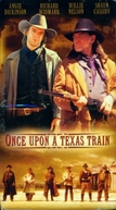De Volta ao Oeste (Once Upon A Texas Train)