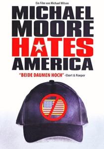 Michael Moore Hates America - Poster / Capa / Cartaz - Oficial 1
