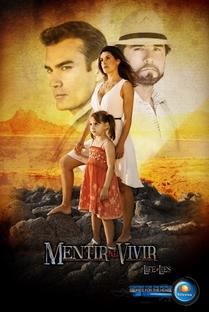 Mentir Para Vivir - Poster / Capa / Cartaz - Oficial 1