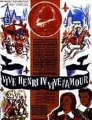 Os Amores de um Rei (Vive Henri IV... vive l'amour!)