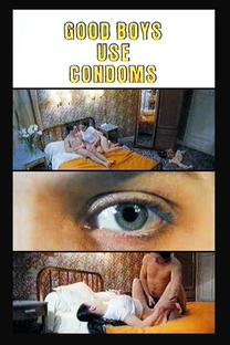 Good Boys Use Condoms - Poster / Capa / Cartaz - Oficial 1