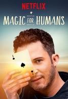 Mágica para a Humanidade (2ª Temporada) (Magic For Humans (Season 2))