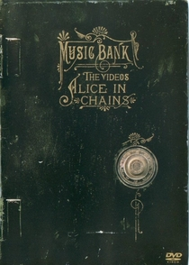 Alice in Chains - Music Bank: The Videos - Poster / Capa / Cartaz - Oficial 1