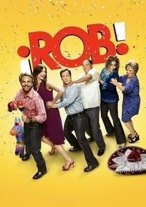 Rob (1ª Temporada) - Poster / Capa / Cartaz - Oficial 1