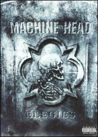 Machine Head: Elegies - Poster / Capa / Cartaz - Oficial 1