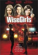 Testemunhas contra a Máfia (WiseGirls)