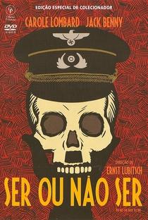 Ser ou Não Ser - Poster / Capa / Cartaz - Oficial 4