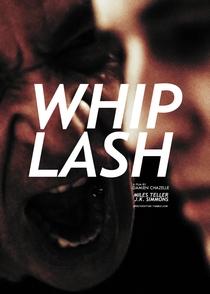 Whiplash: Em Busca da Perfeição - Poster / Capa / Cartaz - Oficial 9