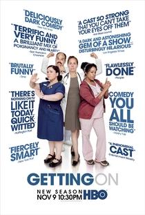 Getting On (2ª Temporada) - Poster / Capa / Cartaz - Oficial 1