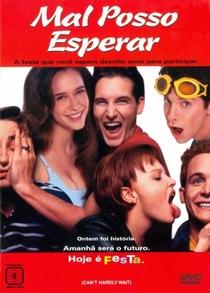 Mal Posso Esperar - Poster / Capa / Cartaz - Oficial 9