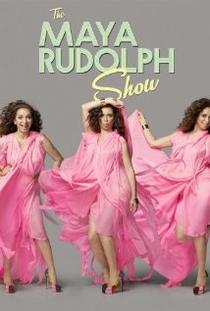 The Maya Rudolph Show - Poster / Capa / Cartaz - Oficial 1