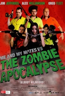 Me and My Mates vs. The Zombie Apocalypse - Poster / Capa / Cartaz - Oficial 1